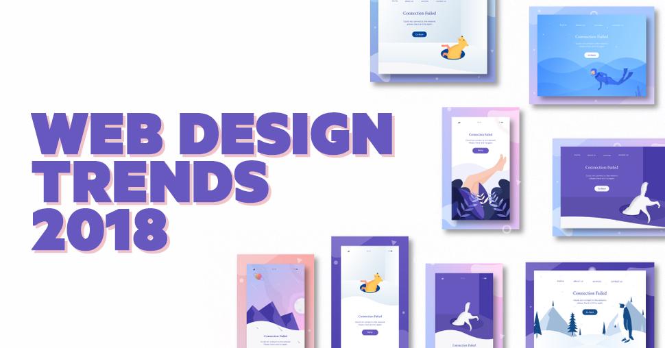 web design trends 2018 lets talk ideas web design blog